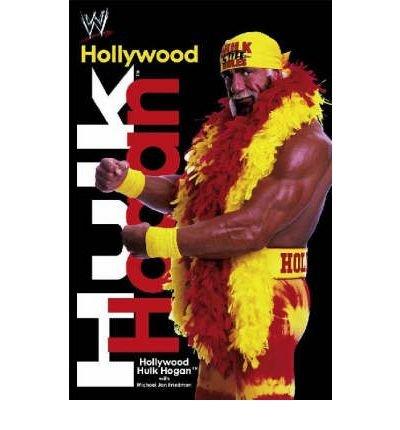 Download [(Hollywood Hulk Hogan )] [Author: Hulk Hogan] [Dec-2002] pdf epub