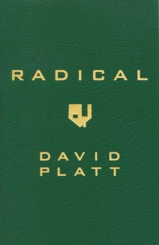 Radical by David Platt (2013, Paperback)