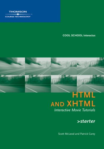 HTML and XHTML Starter Interactive Movie Tutorials