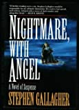 Nightmare, with Angel, Stephen Gallagher, 0345385128