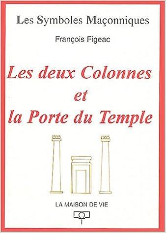 Les deux colonnes et la porte du Temple pdf