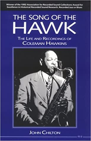 The Song of the Hawk: The Life and Recordings of Coleman