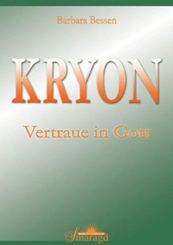 KRYON - Vertraue in Gott