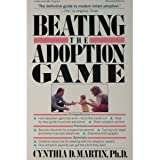 Beating the Adoption Game, Cynthia Martin, 0156109301