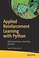 Applied Reinforcement Learning with Python Front Cover