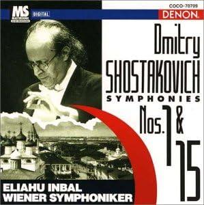 ショスタコーヴィチ:交響曲第1番&第15番
