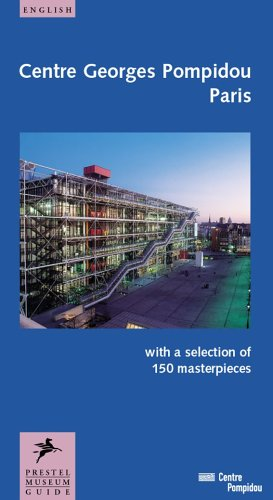 Centre Georges Pompidou Paris (Prestel Museum Guides) (The Georges Pompidou Centre And Museum Of Art)