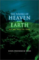 The Powers of Heaven and Earth: New and Selected Poems