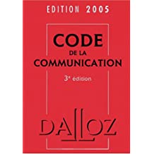 CODE DE LA COMMUNICATION 2005