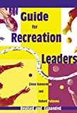 Guide for Recreation Leaders, Bannerman, Glenn Q. and Fakkema, Robert E., 1578950236