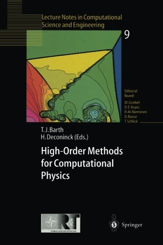 High-Order Methods for Computational Physics (Lecture Notes in Computational Science and Engineering)