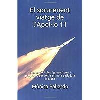 El sorprenent viatge de l'Apol·lo 11: Descobreix totes