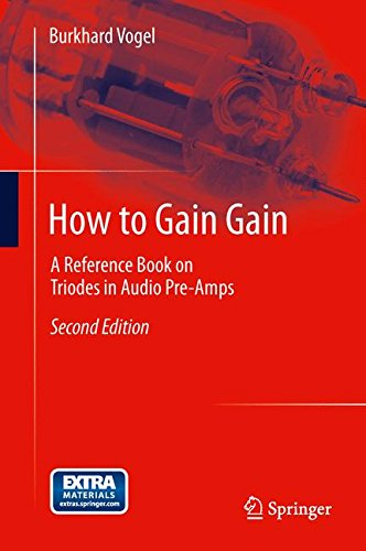 How to Gain Gain: A Reference Book on Triodes in Audio - Chandler Preamps