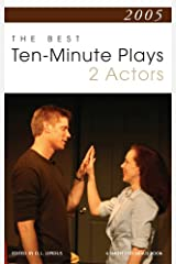 2005: The Best 10-Minute Plays for 2 Actors Paperback