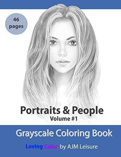 Portraits and People Volume 1 Grayscale Adult Coloring Book 46 pages [Leisure, AJM] (Tapa Blanda)