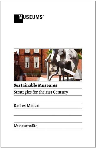 Download Sustainable Museums: Strategies for the 21st Century pdf