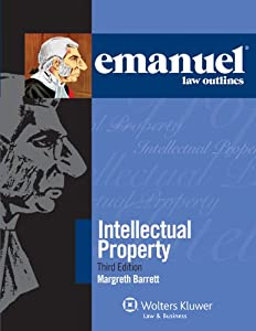 Emanuel Law Outlines for Intellectual Property (Emanuel Law Outlines Series)
