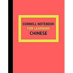 Cornell Notebook For Learning Chinese: Cornell Note Taking Template For Learning Chinese Language Vocabulary, Phrases and Grammar