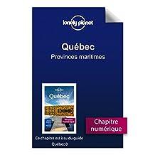 Québec - Provinces maritimes (French Edition)