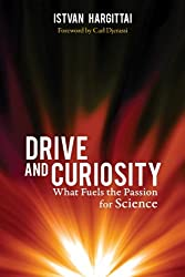 Drive and Curiosity: What Fuels the Passion for Science