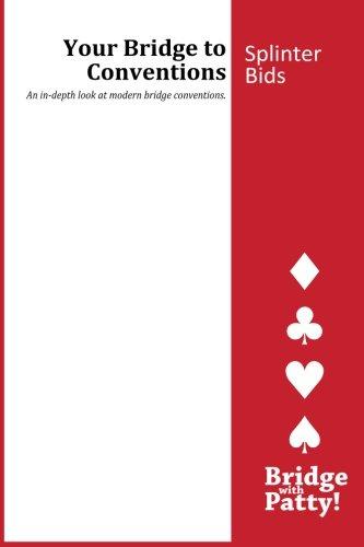 Splinter Bids (Your Bridge to Conventions) pdf epub