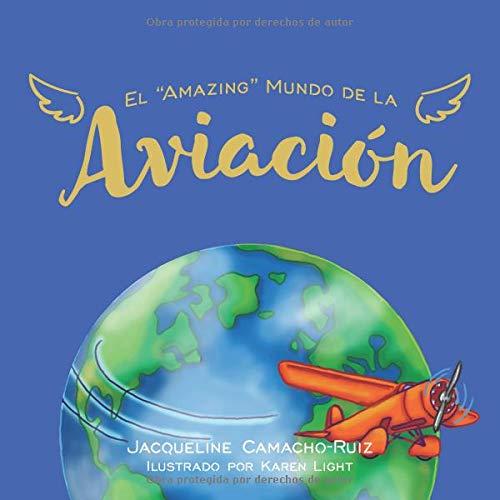"""El """"Amazing"""" Mundo de la Aviación"""