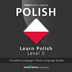 Learn Polish with Innovative Language's Proven Language System - Level 05: Advanced