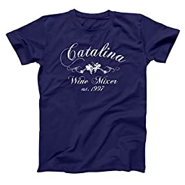 Catalina Wine Mixer Funny Movie Wino Lover Step Brothers Hilarious California Humor Mens Shirt
