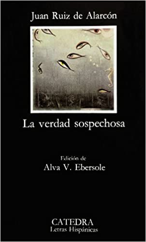 La verdad sospechosa (Spanish Edition)