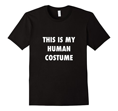 Mens Funny DIY Halloween Costume Tshirt This is my human costume XL (The Joker Costume Diy)