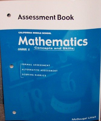 California Middle School: Mathematics Concepts & Skills Assessment Book (2-61225)