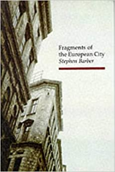Fragments of the European City (Topographics)