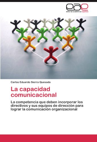 Descargar Libro La Capacidad Comunicacional Carlos Eduardo Sierra Quesada