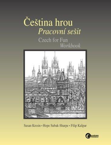 Cestina hrou Pracovni sesit (Czech for Fun Workbook)