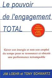 pouvoir de l'engagement total