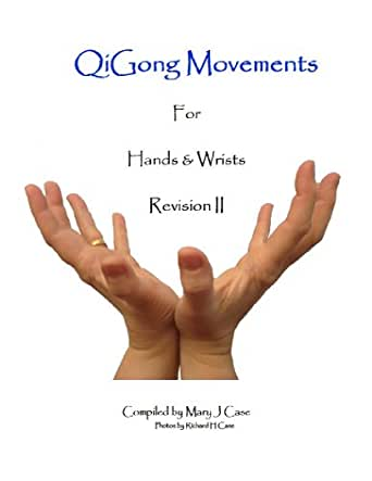 Qigong Hands QiGong Movements...