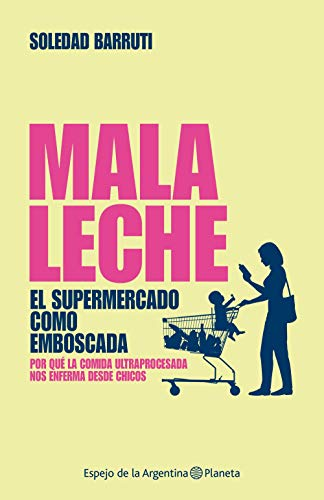 Amazon.com: Malaleche (Spanish Edition) eBook: Soledad Barruti: Kindle Store