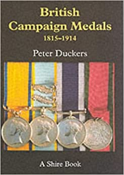 British Campaign Medals 1815-1914 (Shire Album)