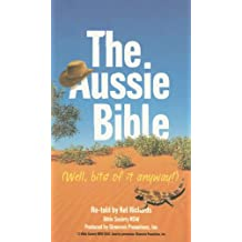 The Aussie Bible: Well, Bits Of It Anyway