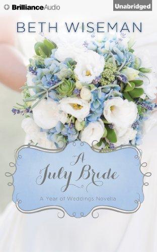 A July Bride (A Year of Weddings Novella)