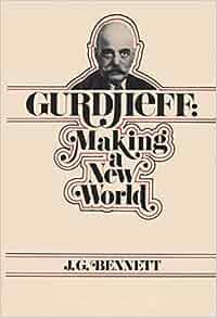 gurdjieff making a new world pdf