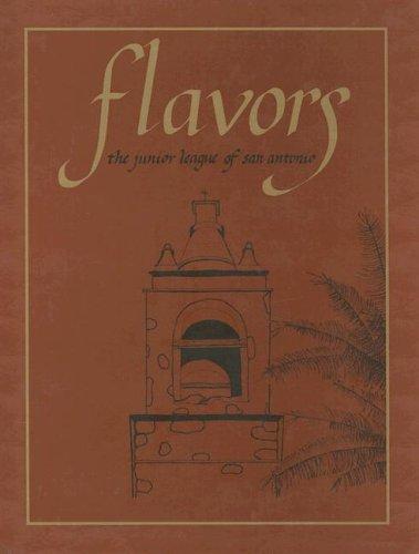 (Flavors: The Junior League of San)