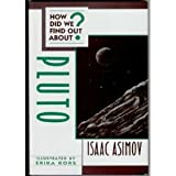 How Did We Find Out about Pluto?, Isaac Asimov, 0802769918