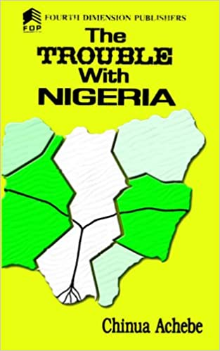 Image result for the trouble with Nigeria