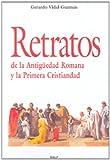img - for Retratos de la antig edad romana y la primera crsitiandad (Spanish Edition) book / textbook / text book