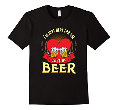 Mens Valentines Day Beer Shirt Just Here For Love of Beer Husband Large Black