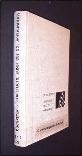 christliche kunst des xx jahrhunderts in der katholischen und protestantischen welt
