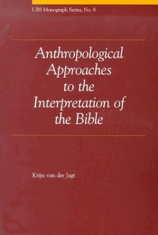 Download Anthropological Approaches to the Interpretation of the Bible (Ubs Monograph Series, 8) pdf epub