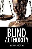 Blind Authority, Jeffrey M. Goldberg, 1619040530