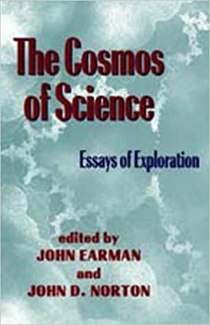 the cosmos of science essays of exploration pittsburghkonstanz  the cosmos of science essays of exploration pittsburghkonstanz series in  the philosophy and history of science john earman john d norton